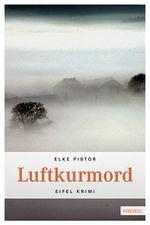 Elke Pistor, Luftkurmord. Emons-Verlag Köln 2011, ISBN 978-3-89705-883-5