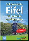 "DVD- Cover ""Sehenswerte Eifel - 30 beliebte Ausflugsziele"""