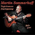 Martin Sommerhoff, Tagträumers Nachtgesang, LIVE-CD