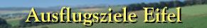 Eifel - Landschaft mit Schriftzug Ausflugsziele