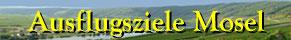 Mosel - Landschaft mit Schrift Ausflugsziele
